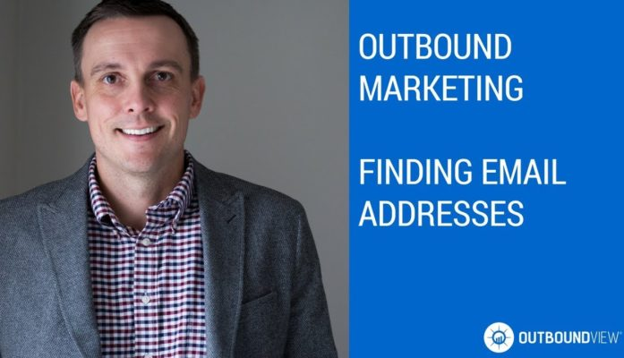 How to Find Email Addresses for Outbound Marketing