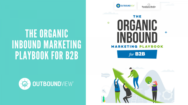 https://www.outboundview.com/the-organic-inbound-marketing-playbook-for-b2b-2/