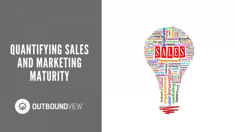 Quantifying Sales and Marketing Maturity