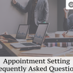 Appointment Setting FAQ