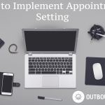 How to Implement Appointment Setting