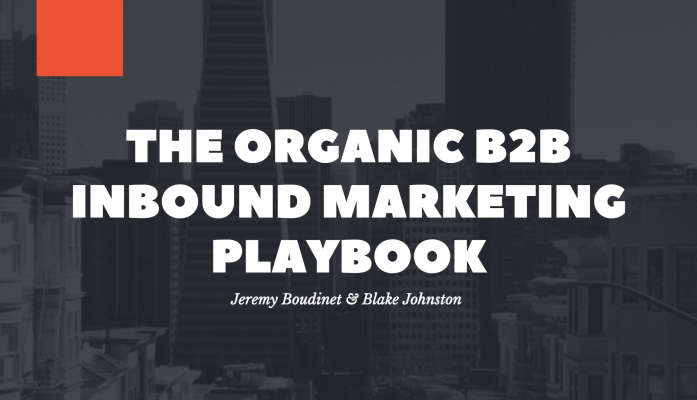 The Organic Inbound Marketing Playbook for B2B