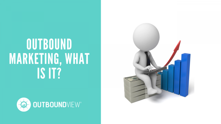 Outbound Marketing, What is it?