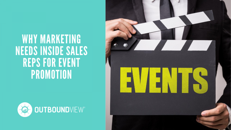 Why Marketing Needs Inside Sales Reps For Event Promotion