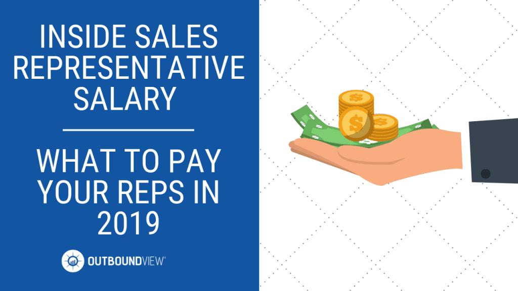 inside sales representative salary 2019