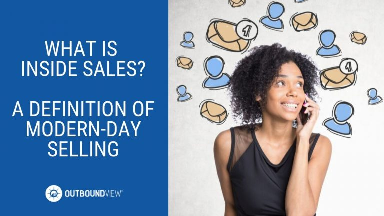 what is inside sales? the definition of modern-day selling