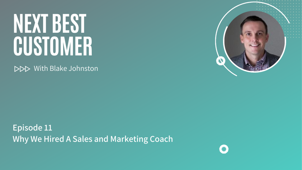 Podcast Episode 11_ Why We Hired A Sales And Marketing Coach