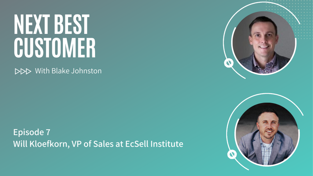 Podcast Episode 7_ How Sales Coaching Drives Revenue with Will Kloefkorn