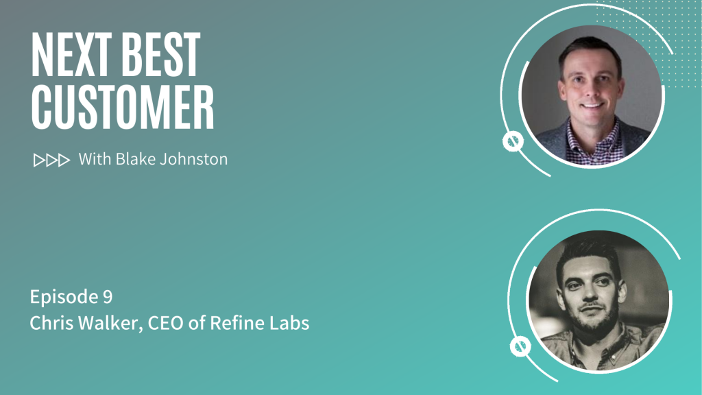 Podcast Episode 9_ Revenue Engine Optimization with Chris Walker of Refine Labs